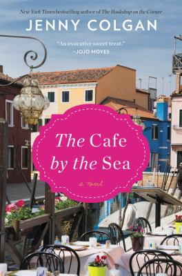 The café by the sea : a novel