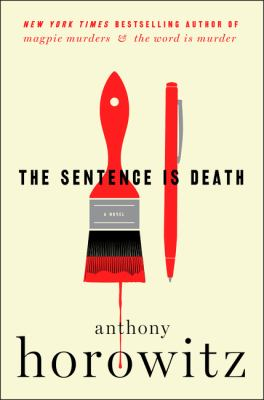 The sentence is death : a novel