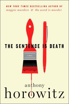 The sentence is death :  a novel