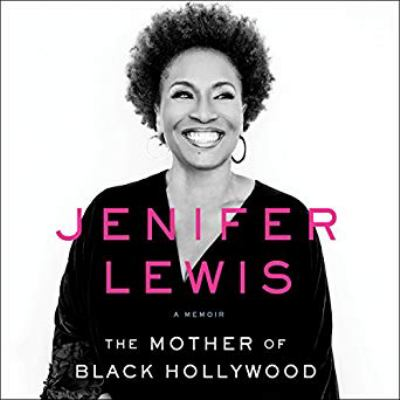 The mother of black Hollywood : a memoir