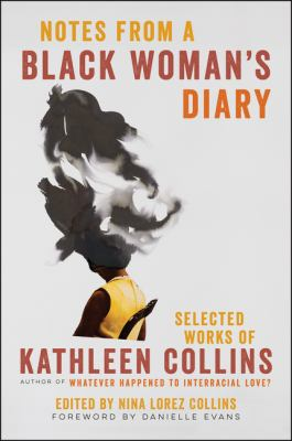 Notes from a black woman's diary : selected works of Kathleen Collins
