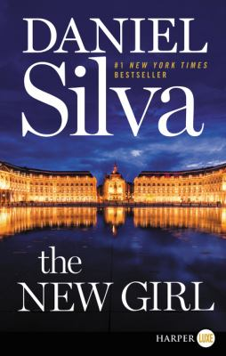 The new girl : a novel