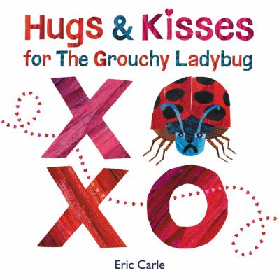 Book cover for Hugs & kisses for the grouchy ladybug