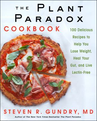 The Plant Paradox Cookbook