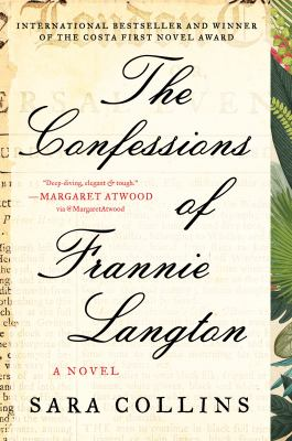 The Confessions of Frannie Langton A Novel