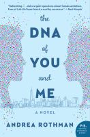 The DNA of You and Me A Novel