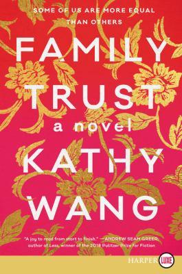 Family trust : a novel