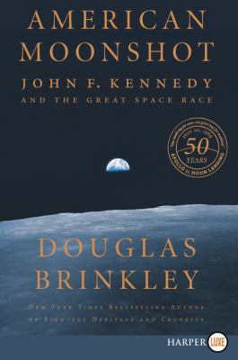 American moonshot :  John F. Kennedy and the great space race