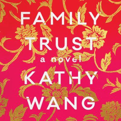 Family Trust A Novel