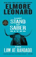 Last Stand at Saber River ; and The Law at Randado