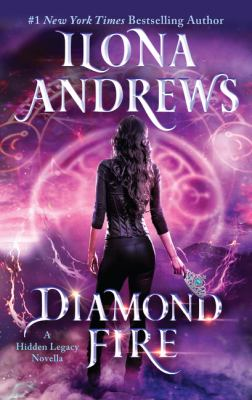 Diamond fire :  a hidden legacy novella