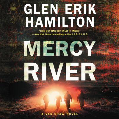 Mercy River A Van Shaw Novel