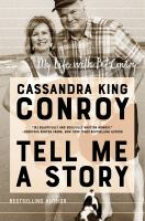 Tell Me a Story My Life with Pat Conroy