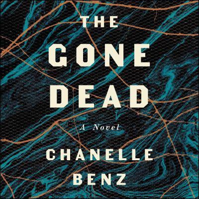 The gone dead a novel