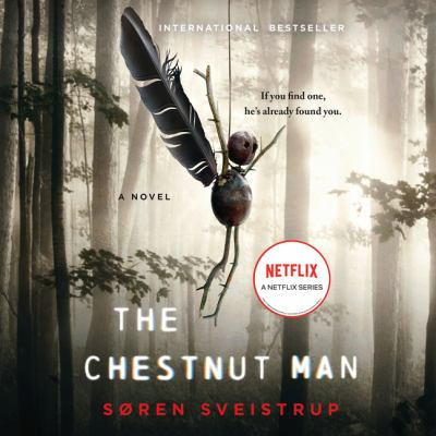 Chestnut Man, The A Novel