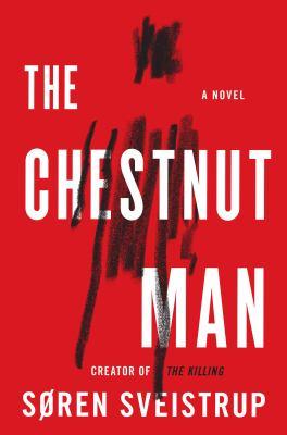 The chestnut man a novel