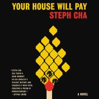 Your House Will Pay A Novel