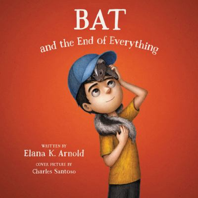 Bat and the end of everything.
