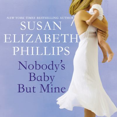 Nobody's Baby But Mine : Chicago Stars Series, Book 3