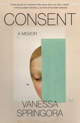 Consent : a memoir