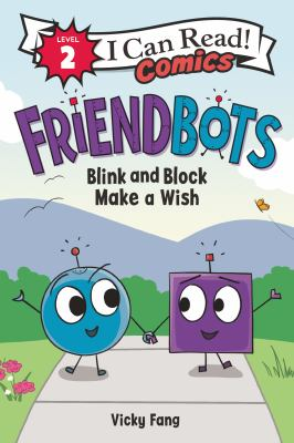 Book cover for Friendbots: Blink and Block Make a Wish