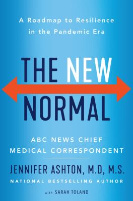 The new normal : a roadmap to resilience in the pandemic era