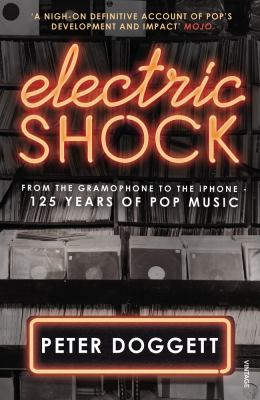 Electric shock: from the Gramophone to the iPhone - 125 Years of Pop Music