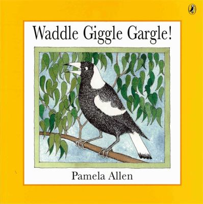 Link to Catalogue record for Waddle Giggle Gargle!