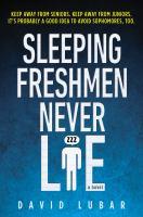 Sleeping freshmen never lie