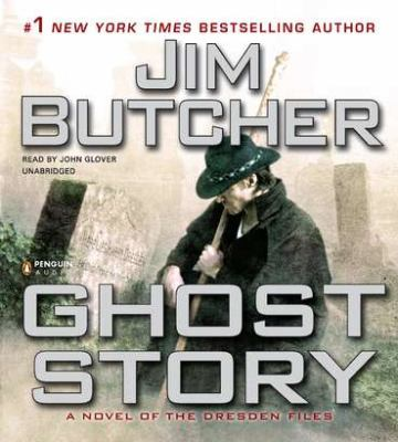 Ghost Story a Novel of the Dresden Files