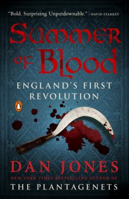 Summer of blood : England's first revolution