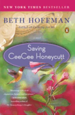 Saving CeeCee Honeycutt : a novel