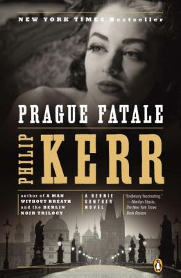 Prague fatale : a Bernie Gunther novel