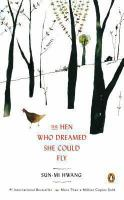 The hen who dreamed she could fly : a novel