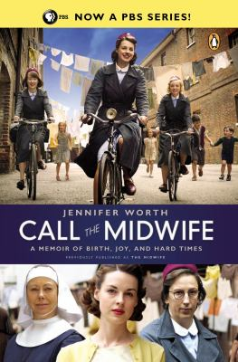 Call the midwife [book club set] : a memoir of birth, joy, and hard times