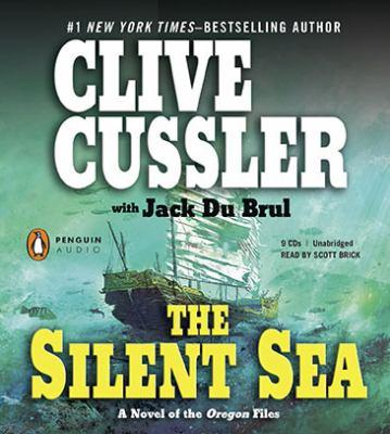 The silent sea: a novel of the Oregon files