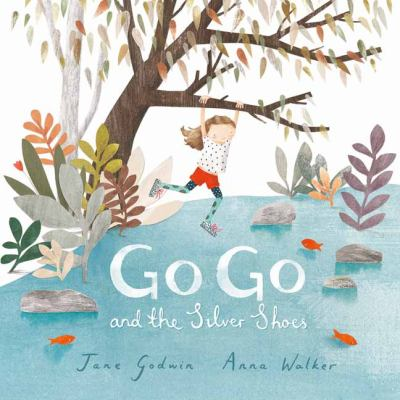 Cover Image for Go Go and the Silver Shoes