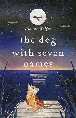 Link to Catalogue record for The dog with seven names