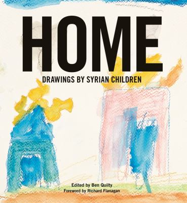 Cover Image for Home: Drawings by Syrian Children