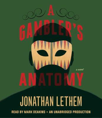 A gambler's anatomy a novel