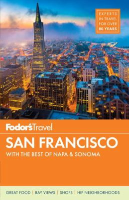 Fodor's San Francisco :  With the Best of Napa & Sonoma