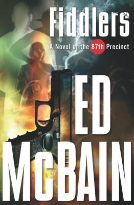 Fiddlers [electronic resource] :  a novel of the 87th Precinct