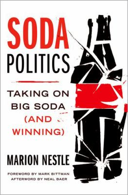 Soda politics: taking on big soda and winning