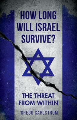 How long will Israel survive? :  the threat from within