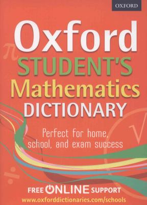 Link to Catalogue record for Oxford Student's Mathematics Dictionary