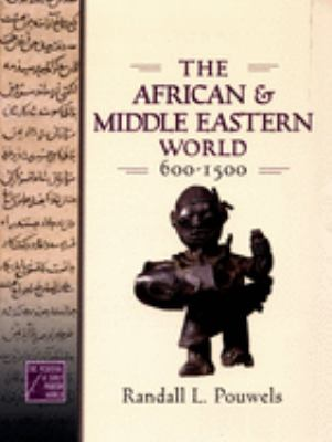 African and Middle Eastern world, 600-1500
