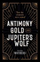 Antimony Gold and Jupiter's Wolf