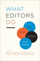 What editors do : the art, craft, and business of book editing