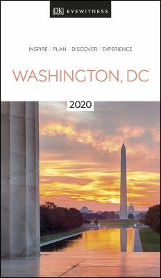 Washington, DC :  Inspire/ Plan/ Discover/ Experience