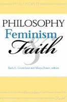 Philosophy, Feminism, and Faith.